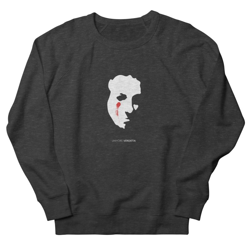 Vendetta Men's French Terry Sweatshirt by the UNIVORE store