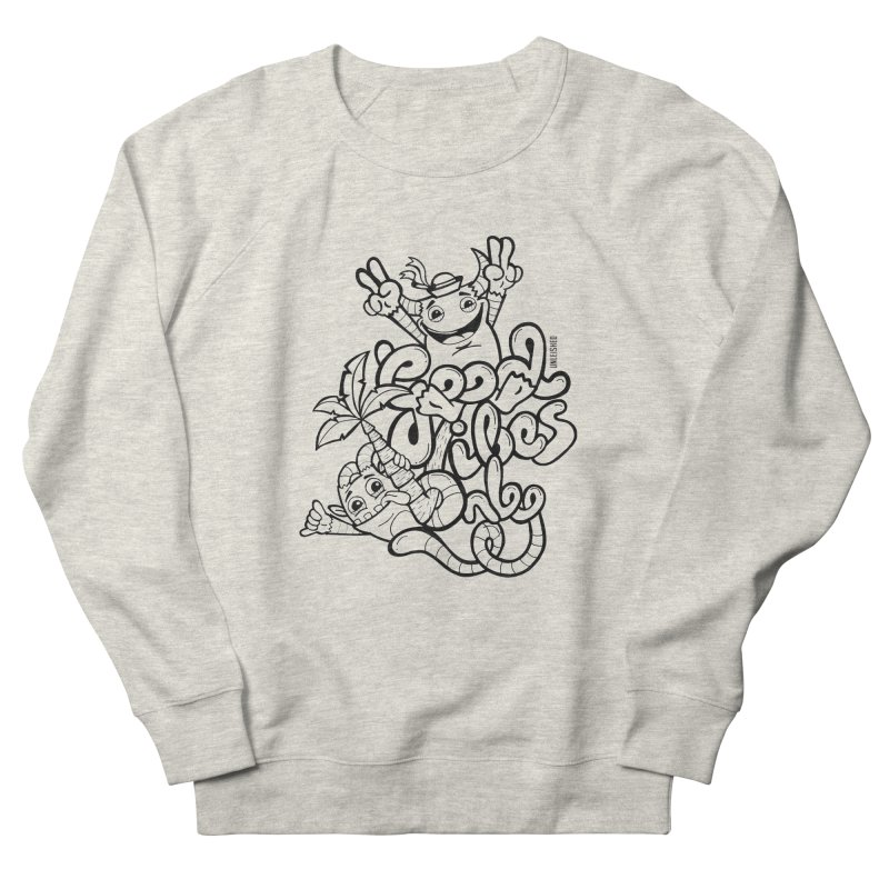 Good vibes only Men's Sweatshirt by Unleished Art