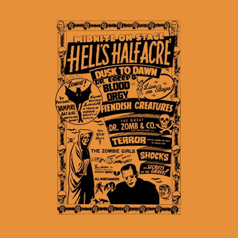 Spook Show: Hell's Half Acre Men's T-Shirt by unlovelyfrankenstein's Artist Shop