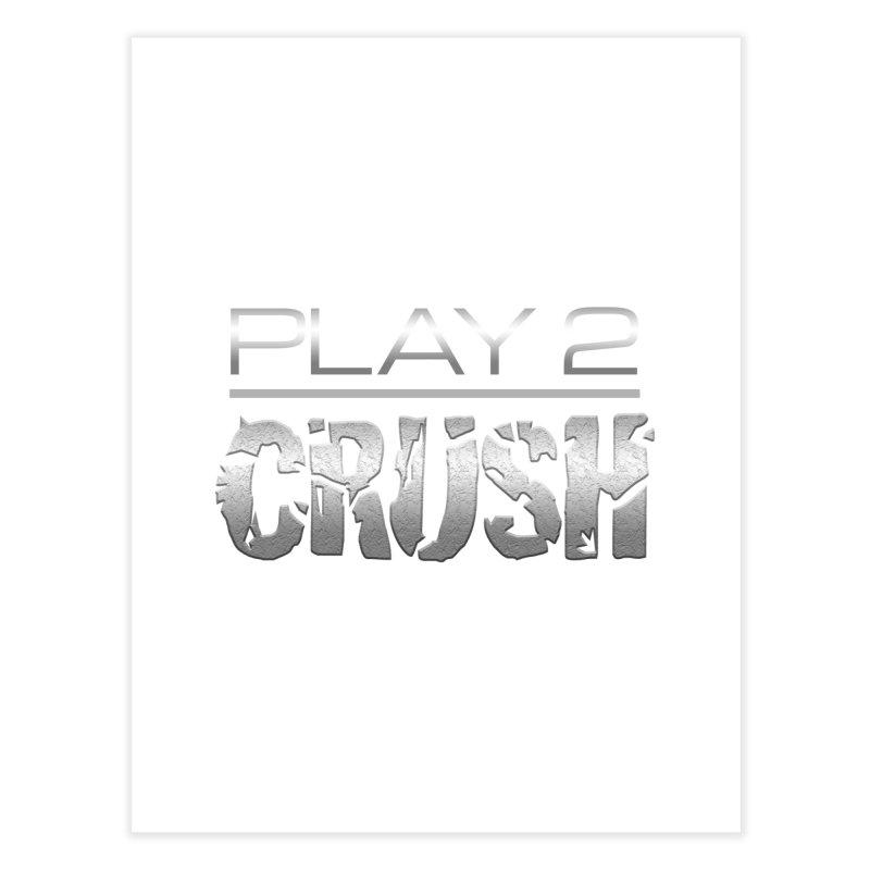P2 Crush! Home Fine Art Print by Shirts by Noc