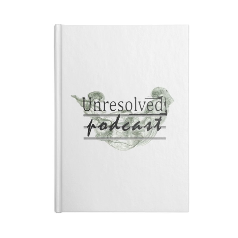 Unresolved Podcast Accessories Lined Journal Notebook by Unresolved Shop