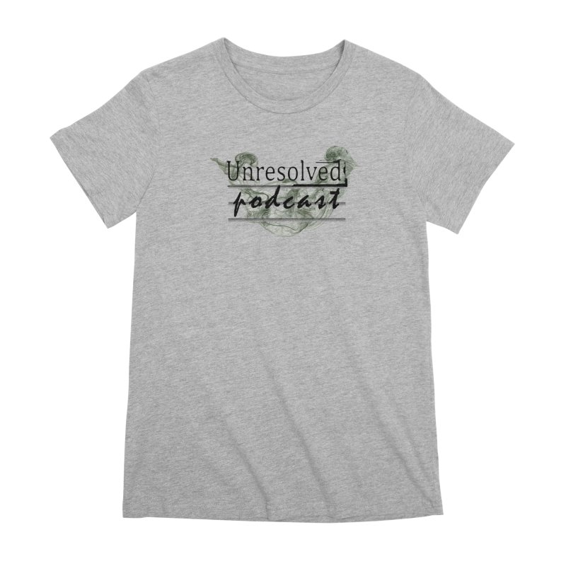Unresolved Podcast Women's Premium T-Shirt by Unresolved Shop