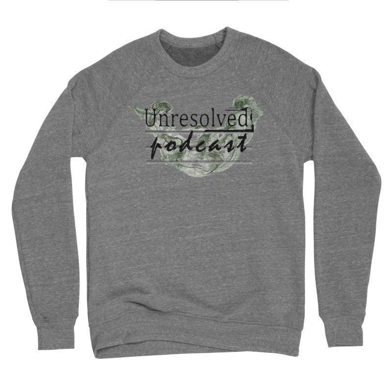 Unresolved Podcast Women's Sponge Fleece Sweatshirt by Unresolved Shop