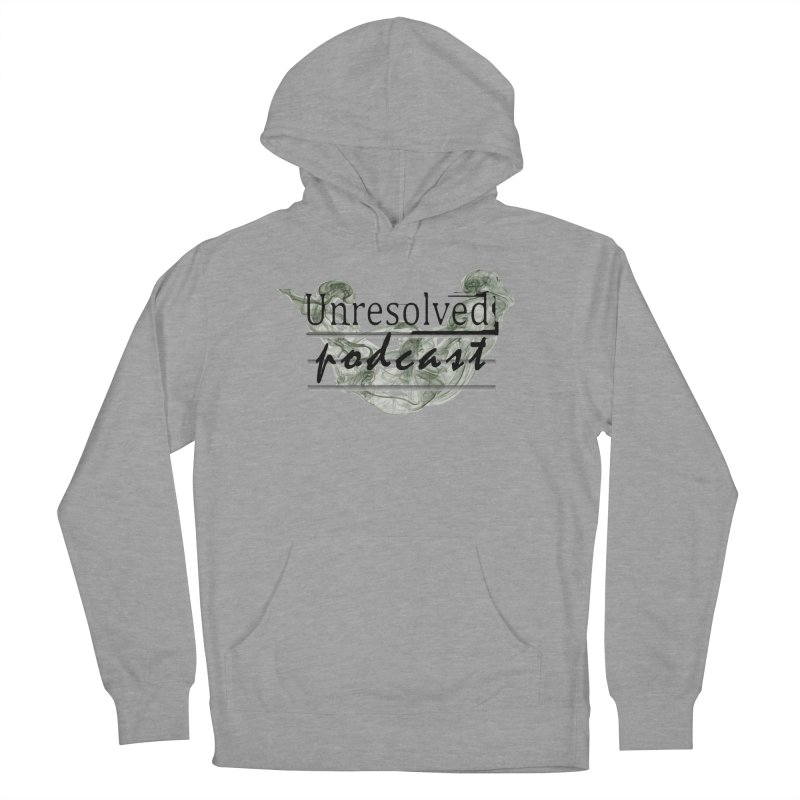 Unresolved Podcast Men's French Terry Pullover Hoody by Unresolved Shop