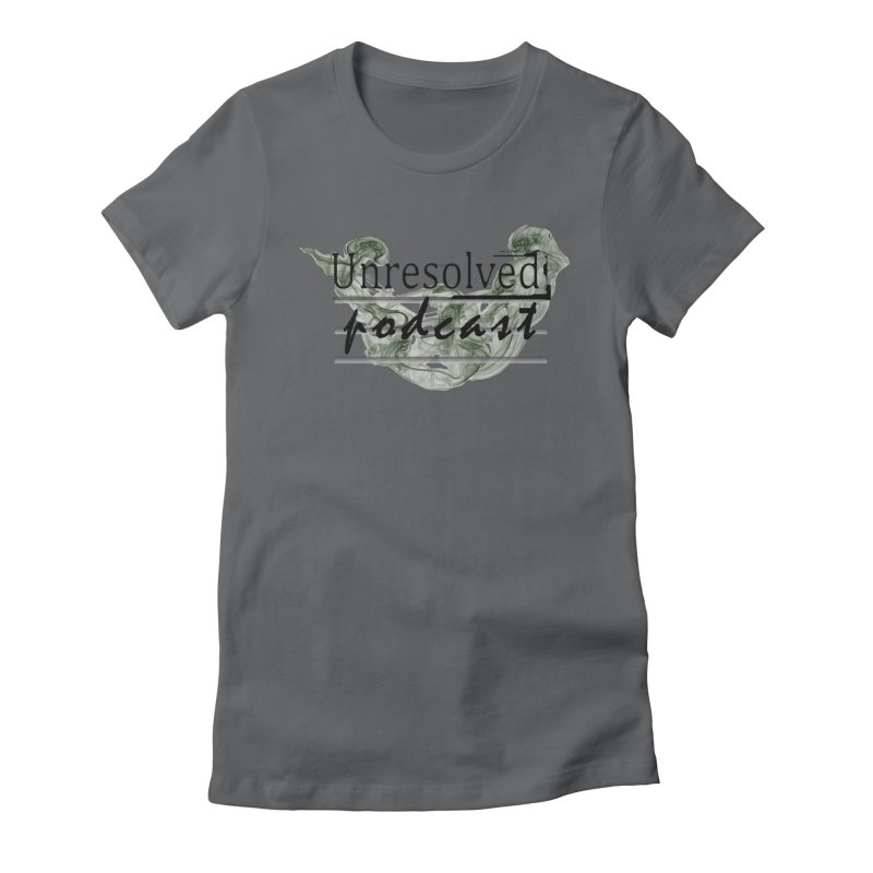 Unresolved Podcast Women's Fitted T-Shirt by Unresolved Shop
