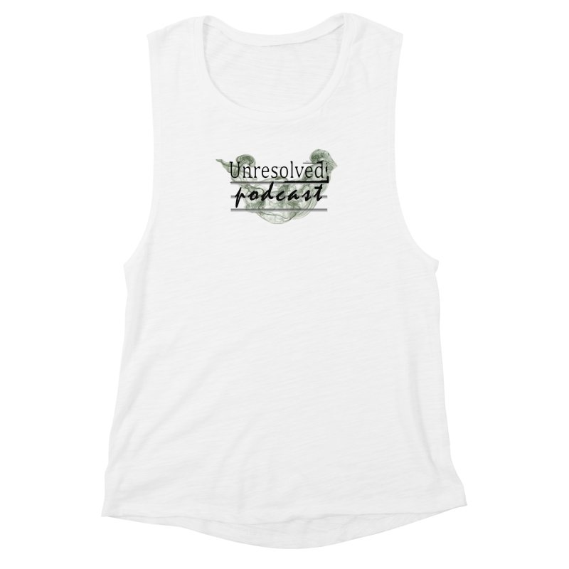 Unresolved Podcast Women's Muscle Tank by Unresolved Shop