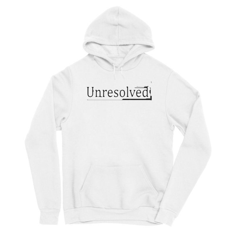 Unresolved (Black) Women's Sponge Fleece Pullover Hoody by Unresolved Shop