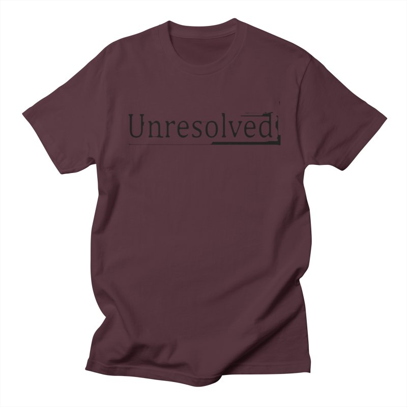 Unresolved (Black) Women's Regular Unisex T-Shirt by Unresolved Shop