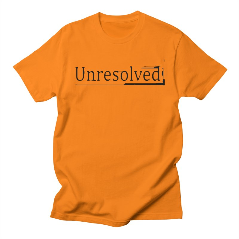 Unresolved (Black) Women's Regular Unisex T-Shirt by Unresolved Shop