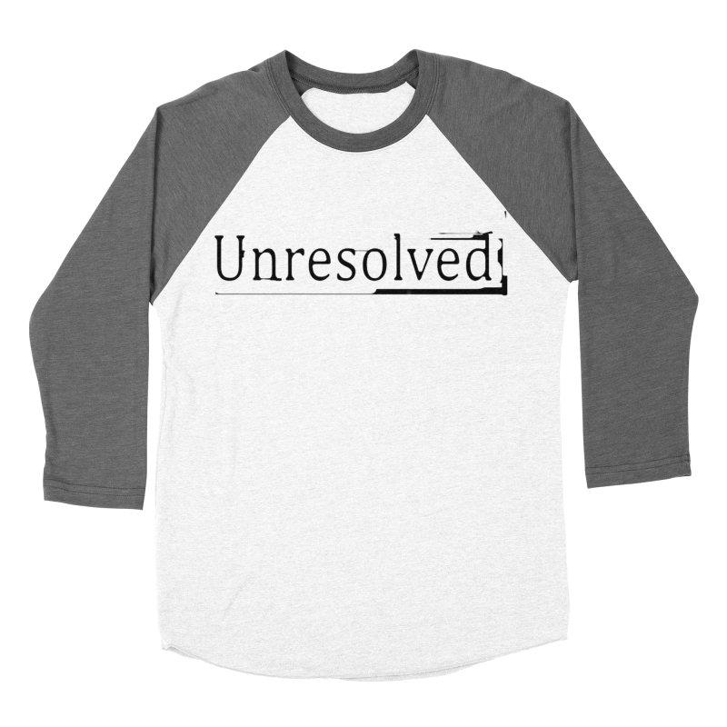 Unresolved (Black) Women's Baseball Triblend Longsleeve T-Shirt by Unresolved Shop
