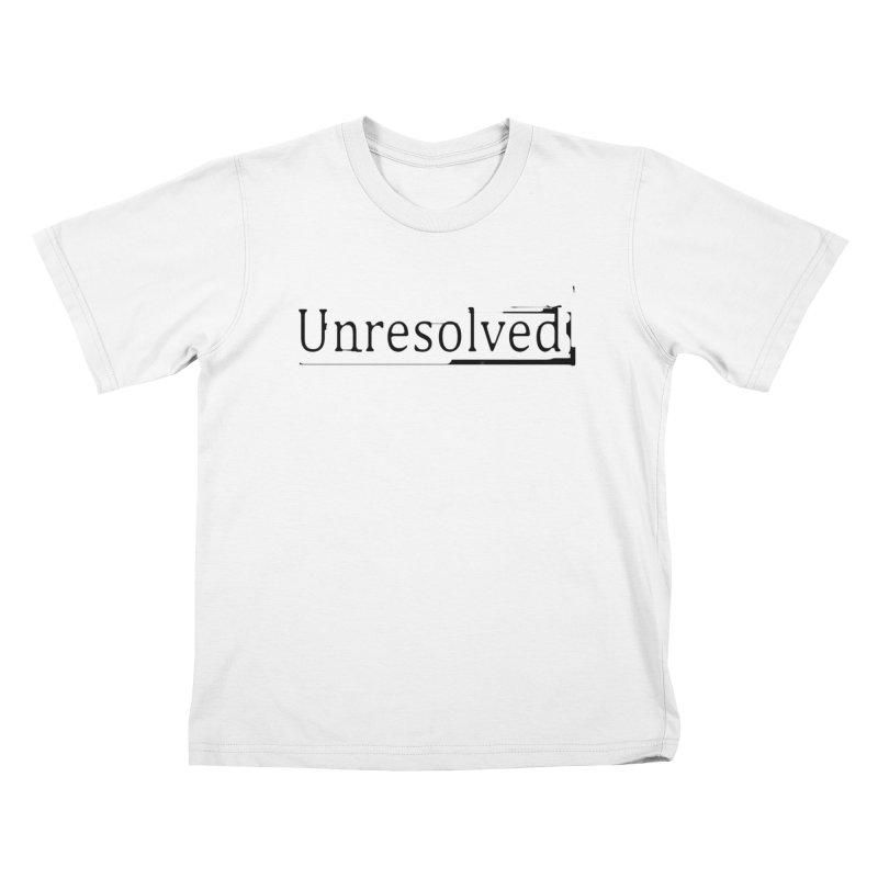 Unresolved (Black) Kids T-Shirt by Unresolved Shop