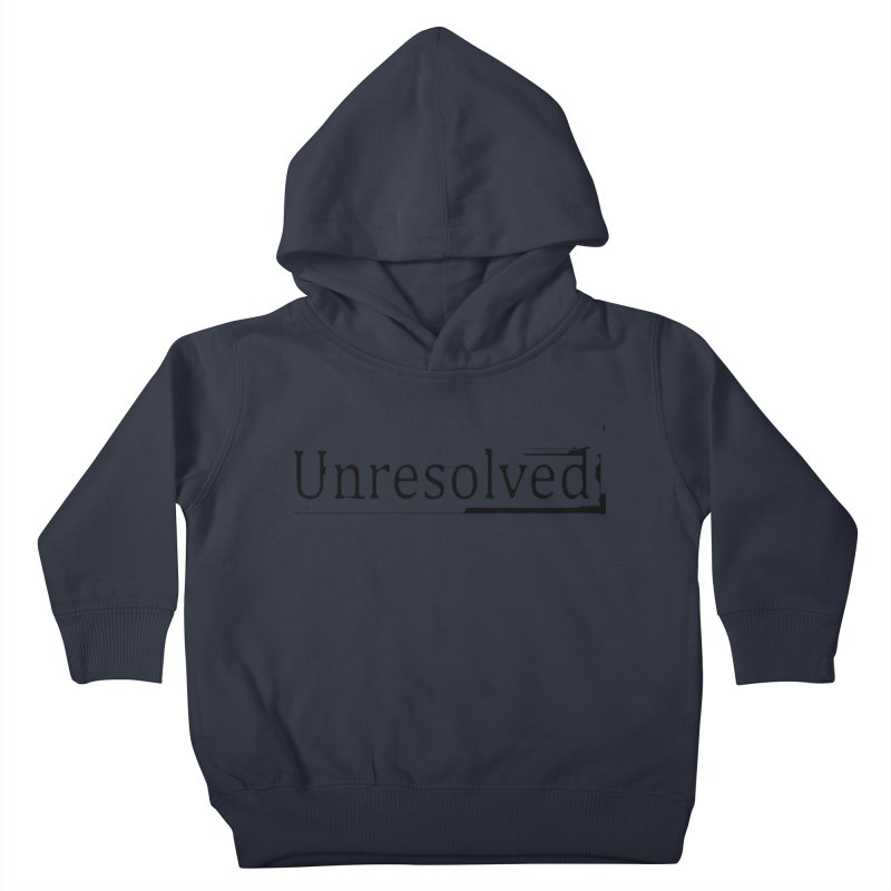 Unresolved (Black) Kids Toddler Pullover Hoody by Unresolved Shop