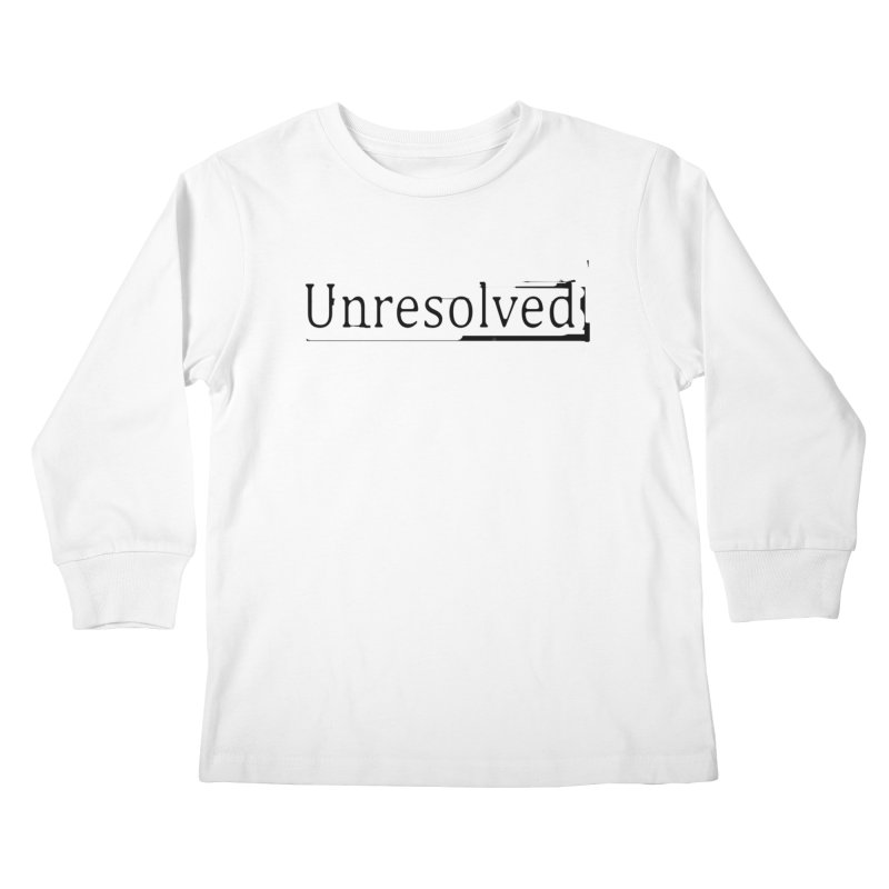 Unresolved (Black) Kids Longsleeve T-Shirt by Unresolved Shop