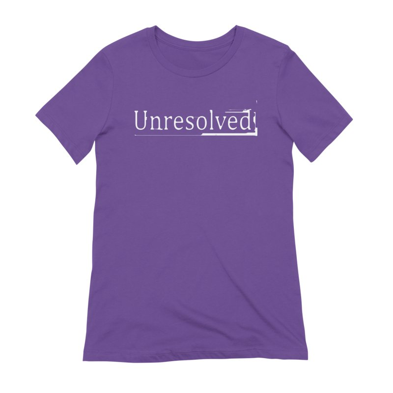 Unresolved (White) Women's Extra Soft T-Shirt by Unresolved Shop