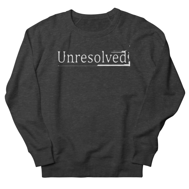 Unresolved (White) Women's French Terry Sweatshirt by Unresolved Shop