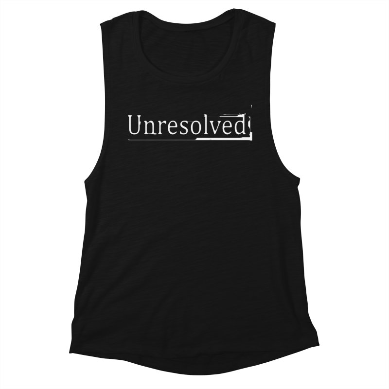 Unresolved (White) Women's Muscle Tank by Unresolved Shop