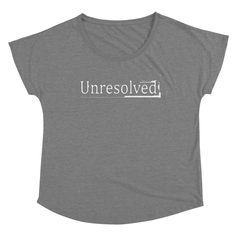 Unresolved (White) Women's Scoop Neck by Unresolved Shop