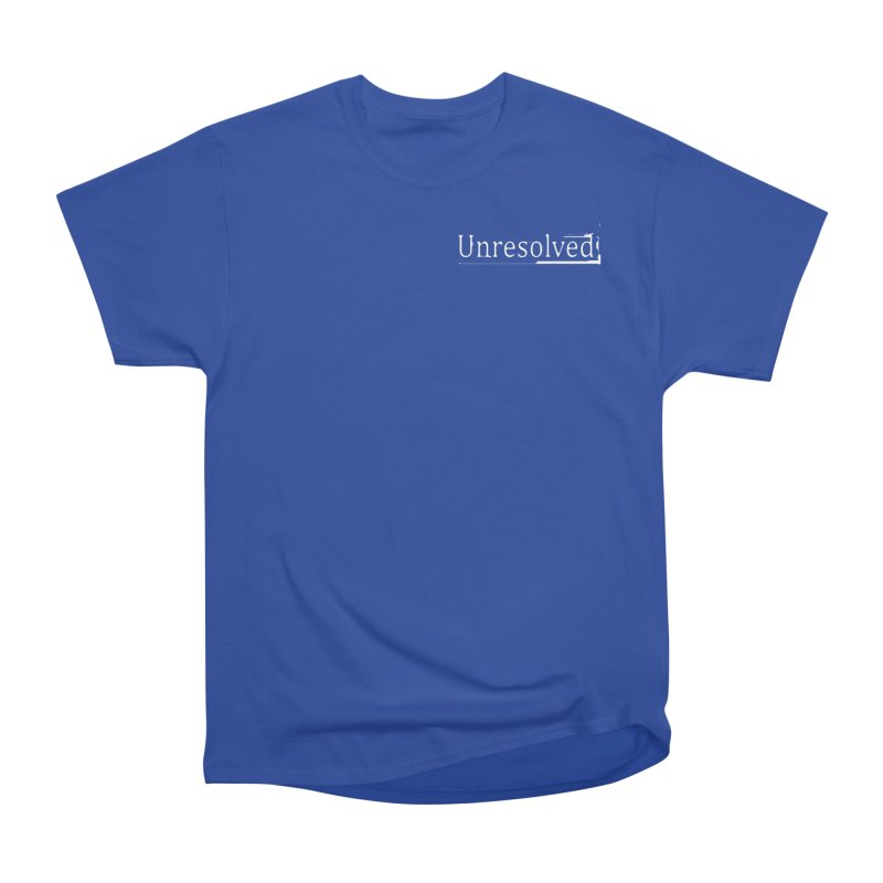 Unresolved (White Alternate) Women's Heavyweight Unisex T-Shirt by Unresolved Shop