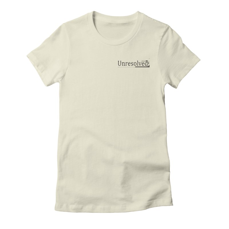 Unresolved (Black Alternate) Women's Fitted T-Shirt by Unresolved Shop