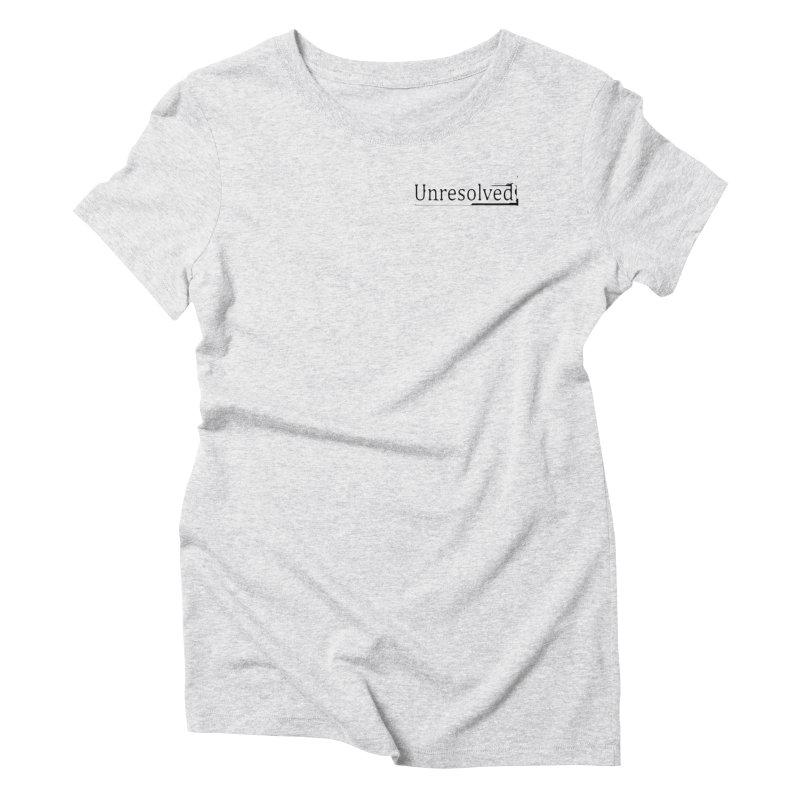 Unresolved (Black Alternate) Women's T-Shirt by Unresolved Shop
