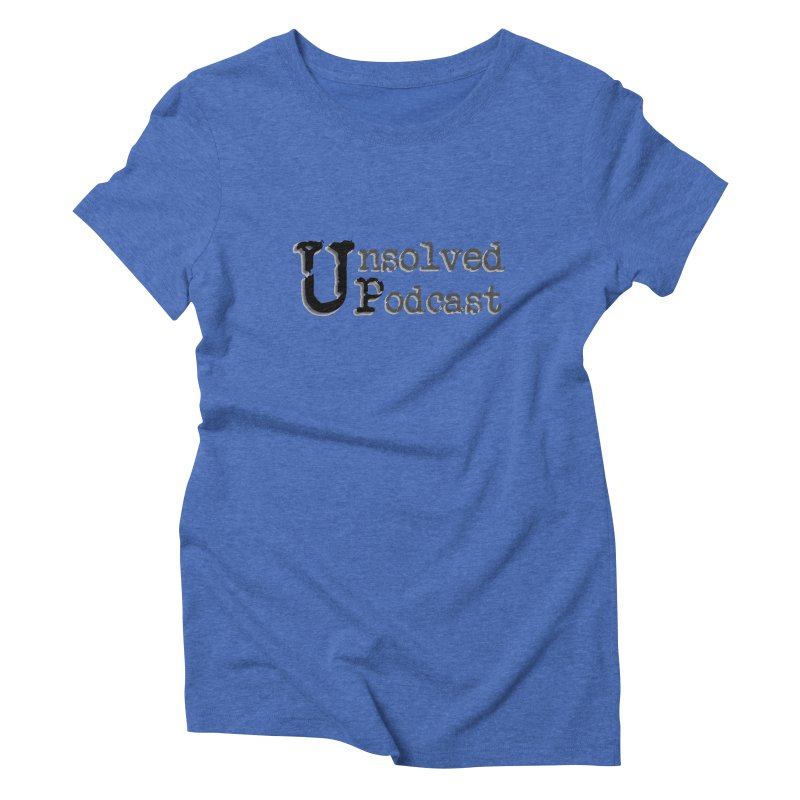 Logo Shirts - All Other Colors Women's Triblend T-Shirt by Unsolved Podcast Gear Shop