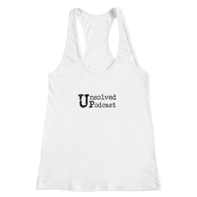 Logo Shirts - All Other Colors Women's Racerback Tank by Unsolved Podcast Gear Shop