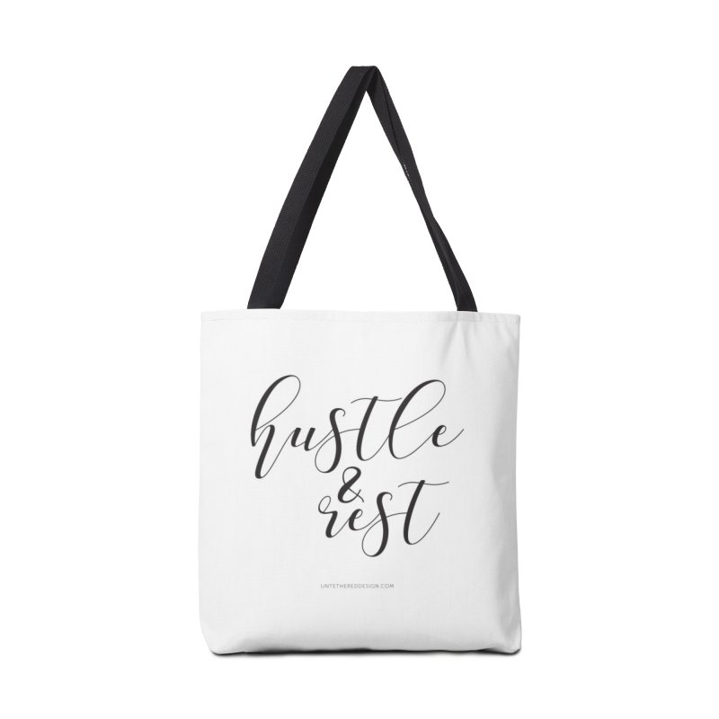 """Hustle & Rest"" Accessories Tote Bag Bag by Untethered Design 
