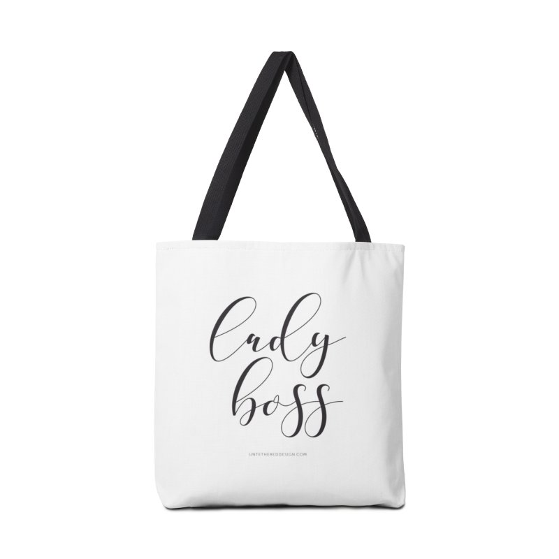 """Lady Boss"" Accessories Tote Bag Bag by Untethered Design 