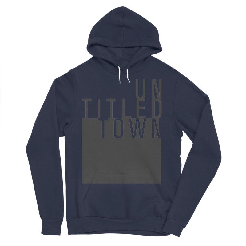 Un/Titled/Town Black +Transparent letters Men's Sponge Fleece Pullover Hoody by UntitledTown Store