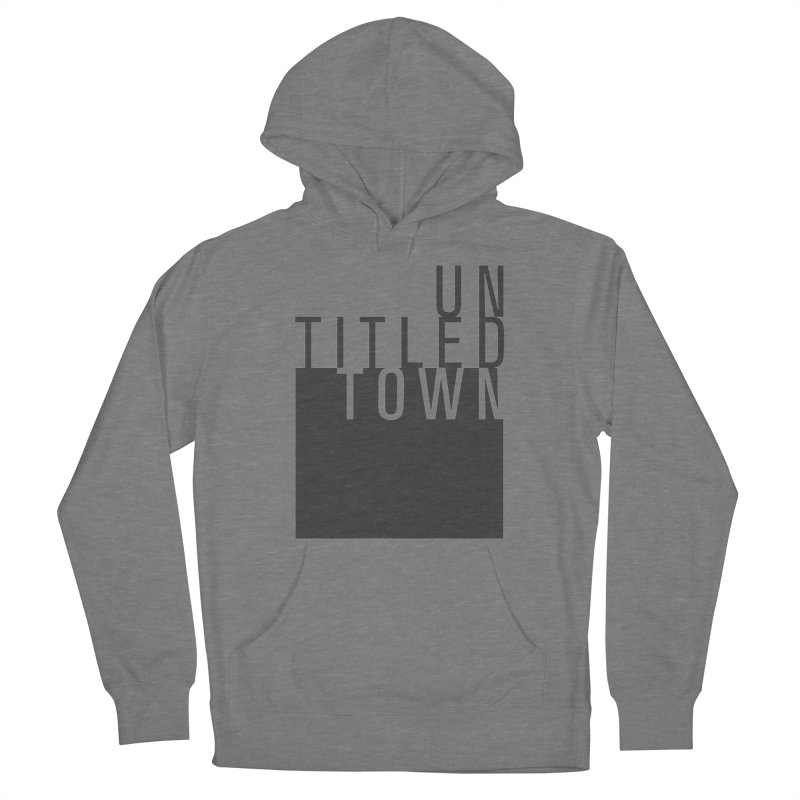Un/Titled/Town Black +Transparent letters Women's Pullover Hoody by UntitledTown Store