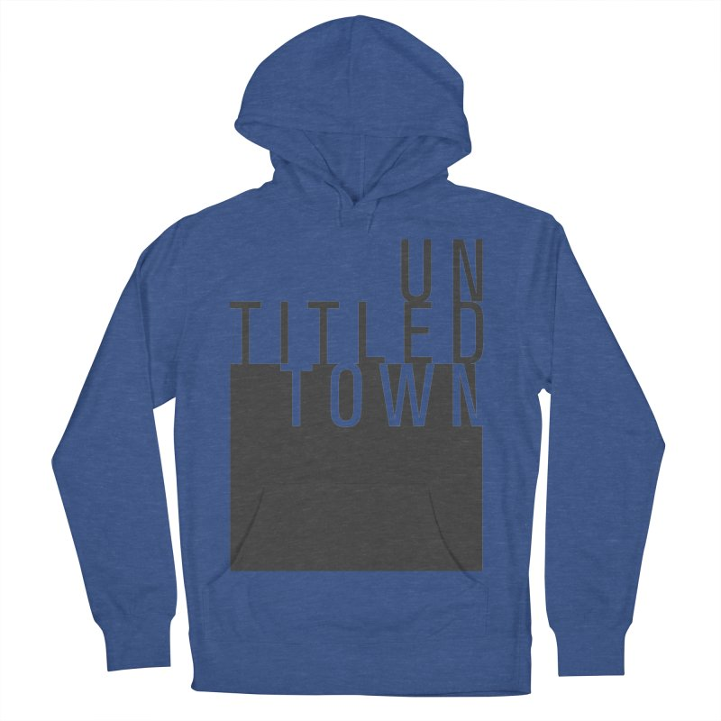 Un/Titled/Town Black +Transparent letters Women's French Terry Pullover Hoody by UntitledTown Store