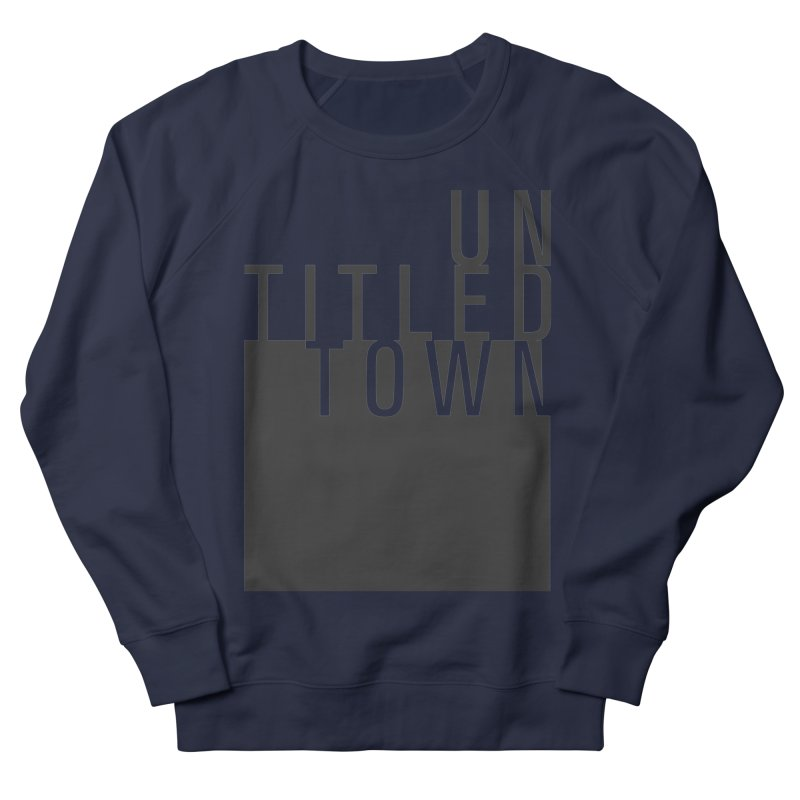 Un/Titled/Town Black +Transparent letters Men's French Terry Sweatshirt by UntitledTown Store