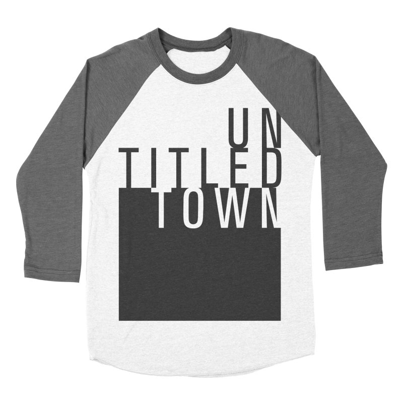 Un/Titled/Town Black +Transparent letters Women's Baseball Triblend Longsleeve T-Shirt by UntitledTown Store