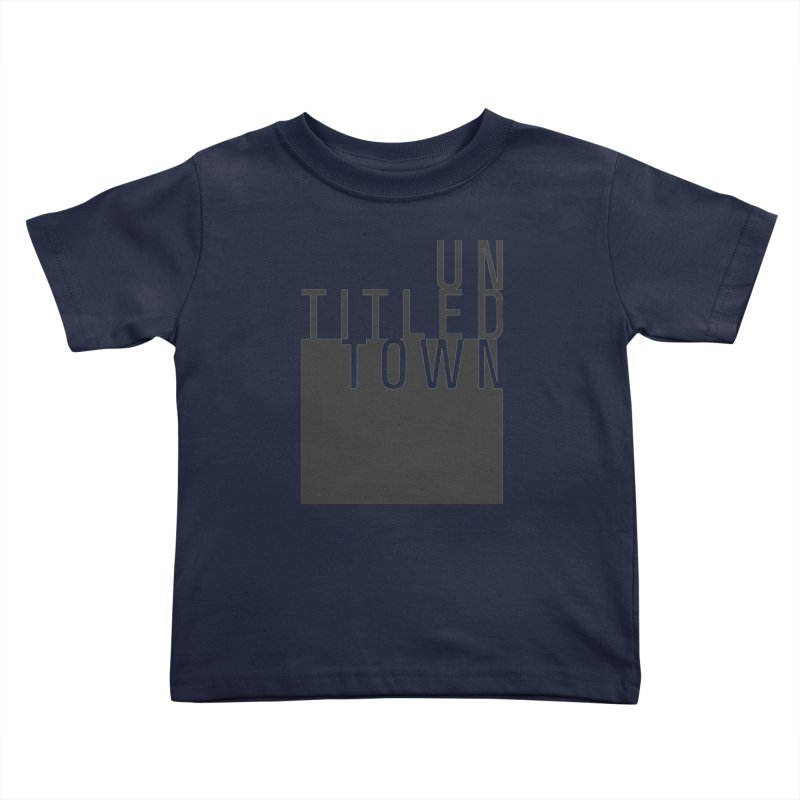 Un/Titled/Town Black +Transparent letters Kids Toddler T-Shirt by UntitledTown Store