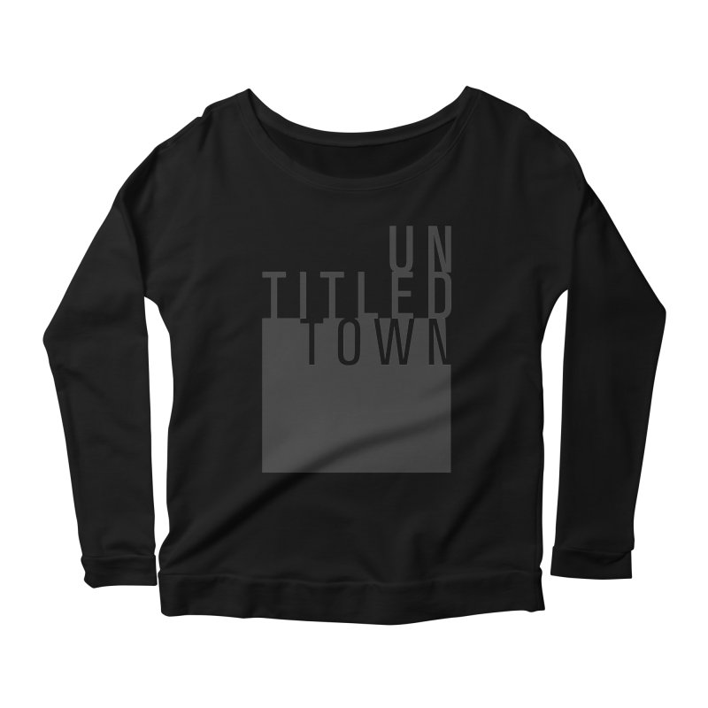 Un/Titled/Town Black +Transparent letters Women's Scoop Neck Longsleeve T-Shirt by UntitledTown Store