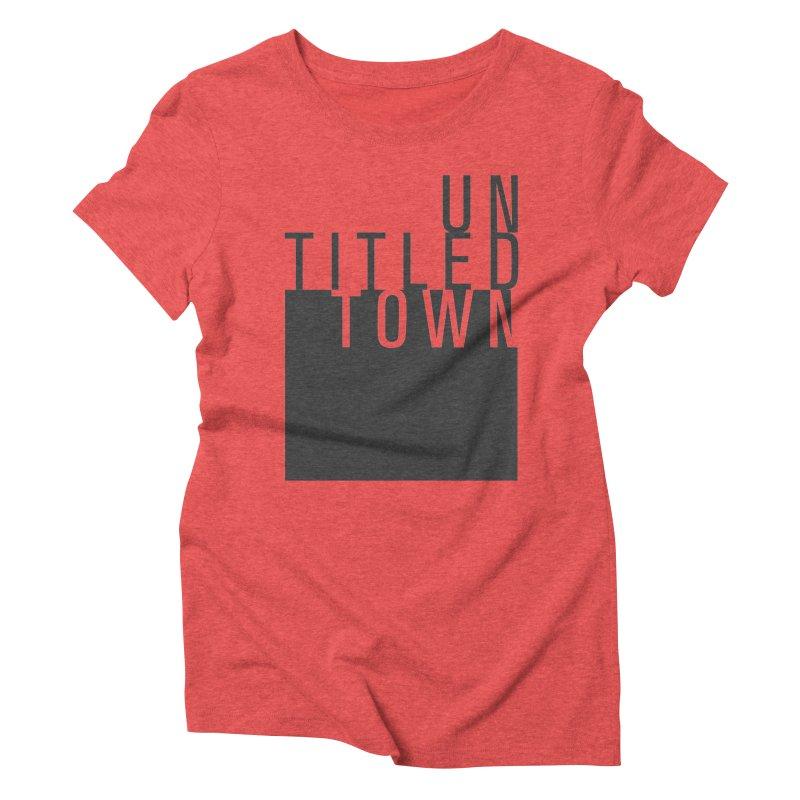 Un/Titled/Town Black +Transparent letters Women's Triblend T-Shirt by UntitledTown Store