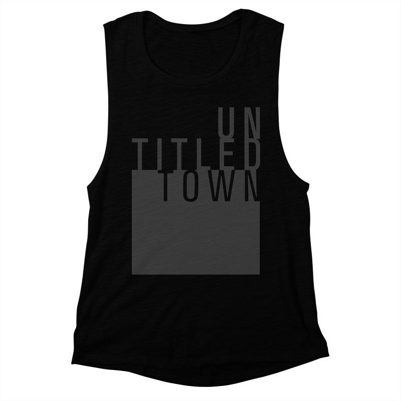 Un/Titled/Town Black +Transparent letters Women's Muscle Tank by UntitledTown Store