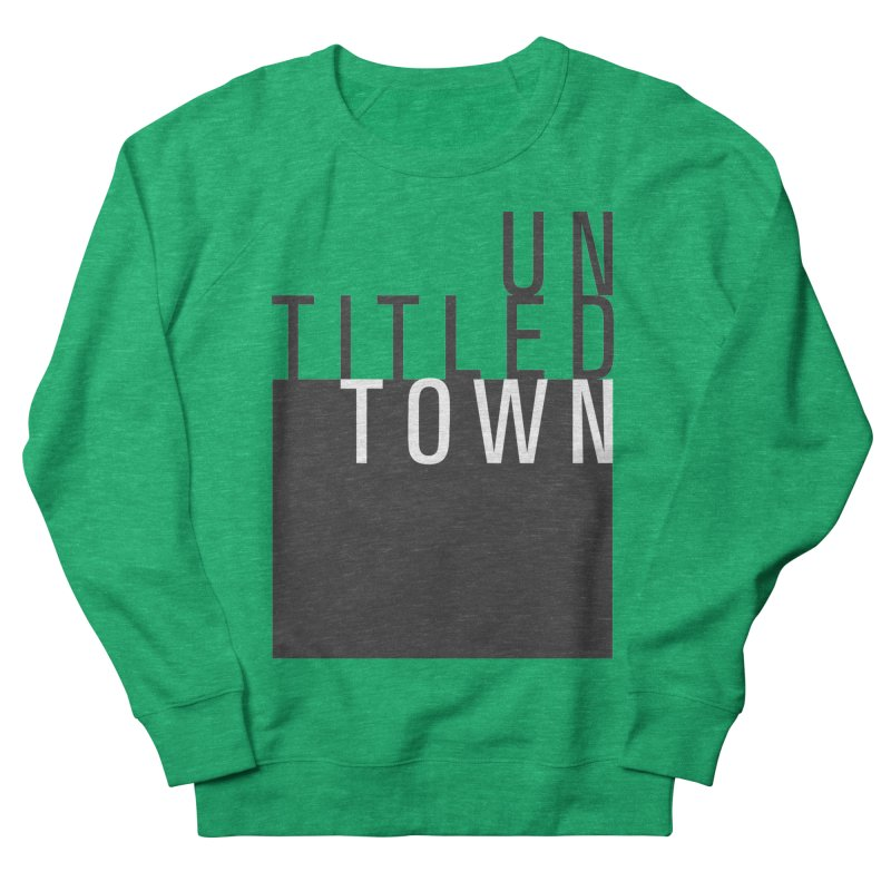 Un/Titled/Town Black + White letters Women's Sweatshirt by UntitledTown Store