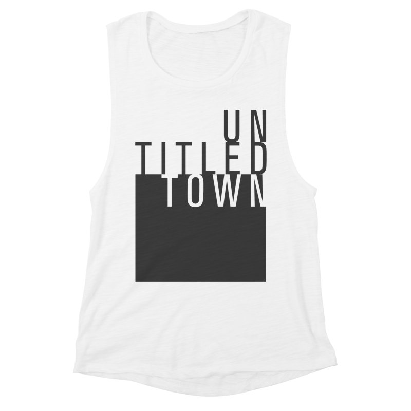 Un/Titled/Town Black + White letters Women's Muscle Tank by UntitledTown Store