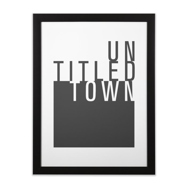 Un/Titled/Town Black + White letters Home Framed Fine Art Print by UntitledTown Store