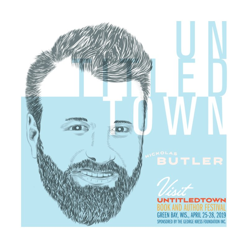 Nickolas Butler at UntitledTown by UntitledTown Store