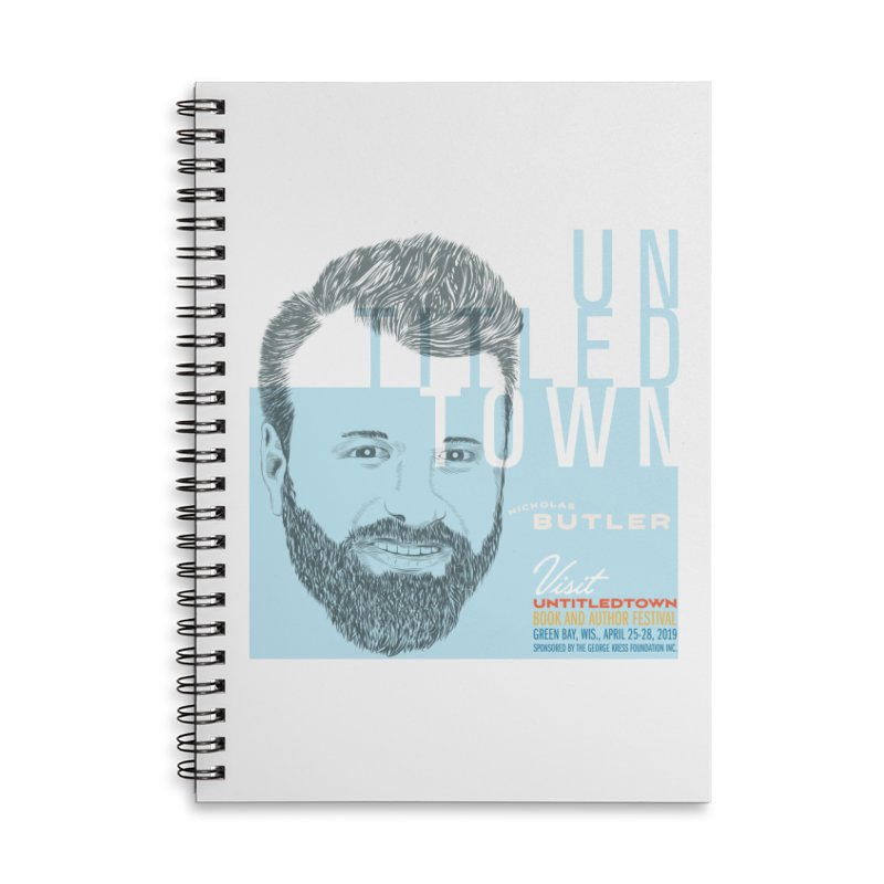 Nickolas Butler at UntitledTown Accessories Notebook by UntitledTown Store