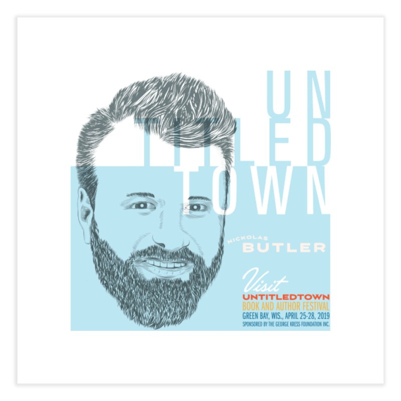 Nickolas Butler at UntitledTown Home Fine Art Print by UntitledTown Store