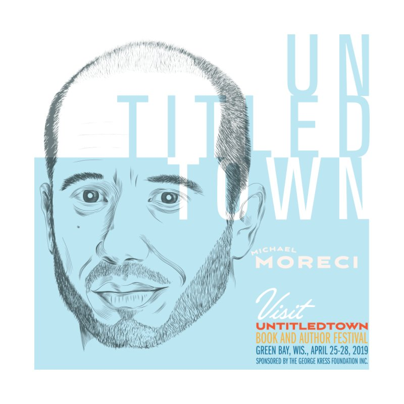 Michael Moreci at UntitledTown Home Fine Art Print by UntitledTown Store