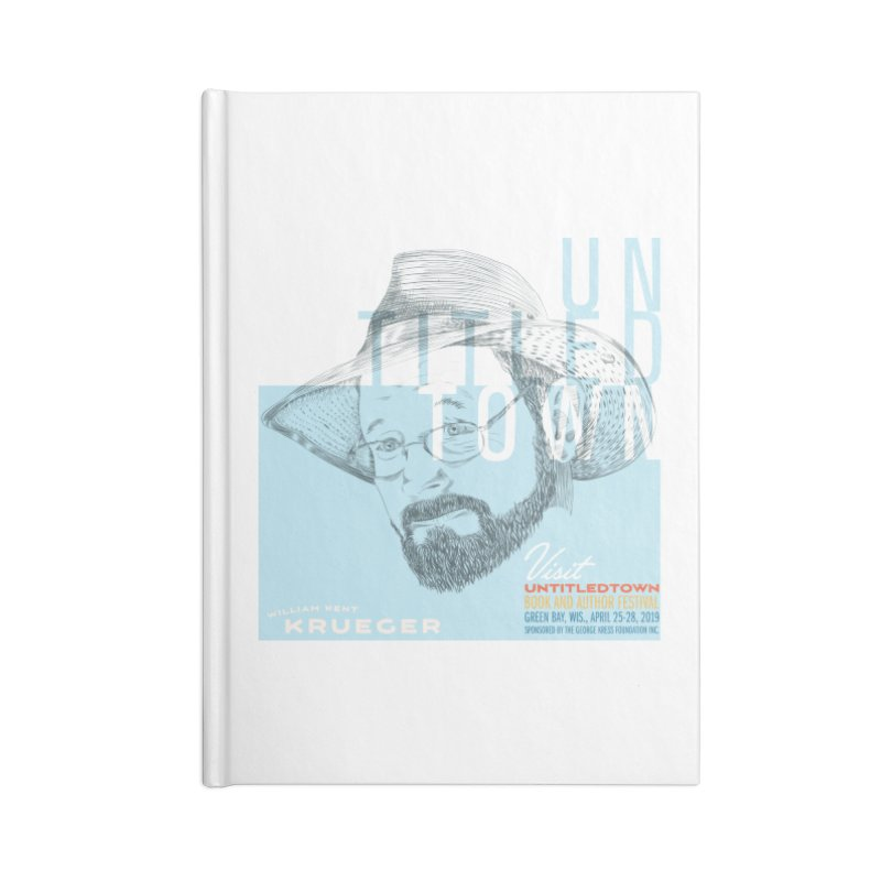 William Kent Krueger at UntitledTown Accessories Lined Journal Notebook by UntitledTown Store