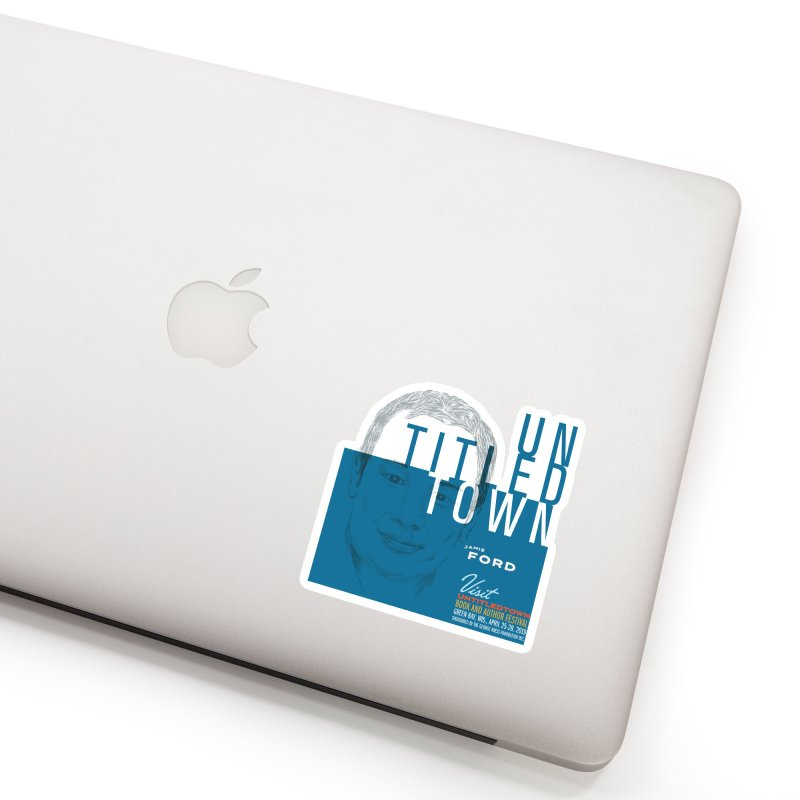 Jamie Ford at UntitledTown Accessories Sticker by UntitledTown Store