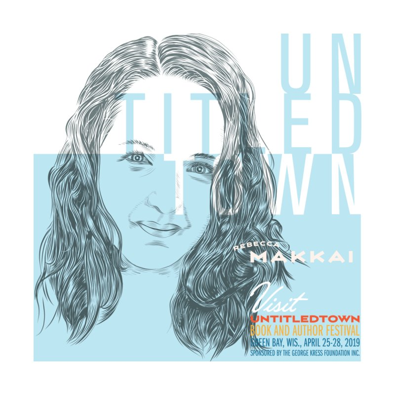 Rebecca Makkai at UntitledTown by UntitledTown Store