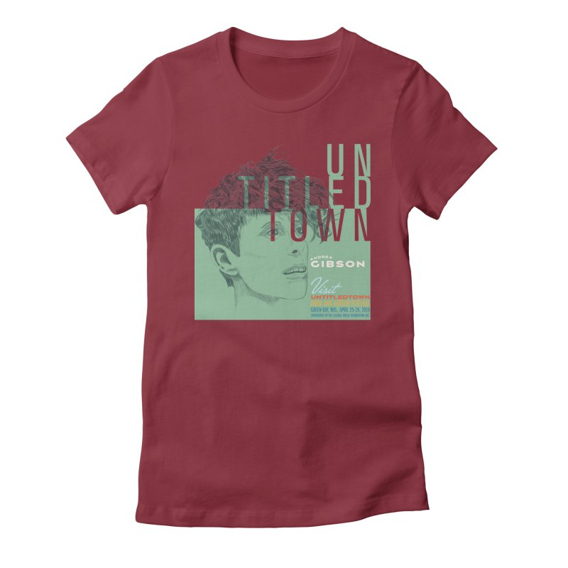Andrea Gibson at UntitledTown Women's Fitted T-Shirt by UntitledTown Store