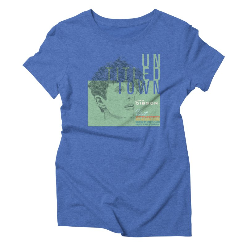 Andrea Gibson at UntitledTown Women's Triblend T-Shirt by UntitledTown Store