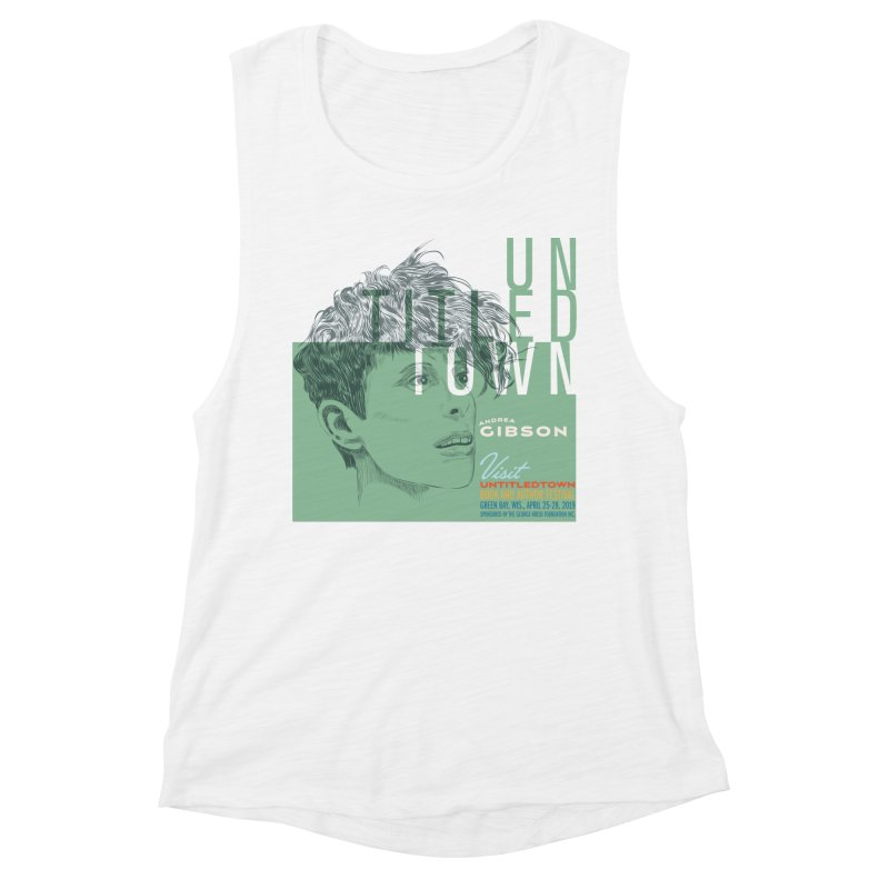 Andrea Gibson at UntitledTown Women's Muscle Tank by UntitledTown Store